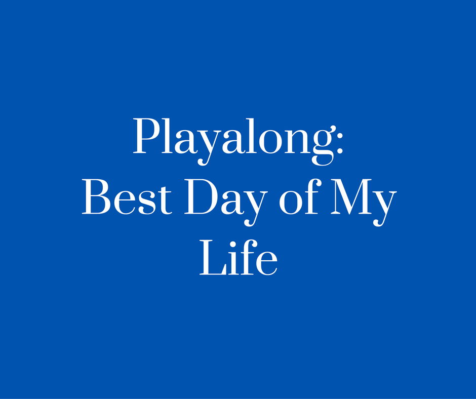 Playalong- Best Day