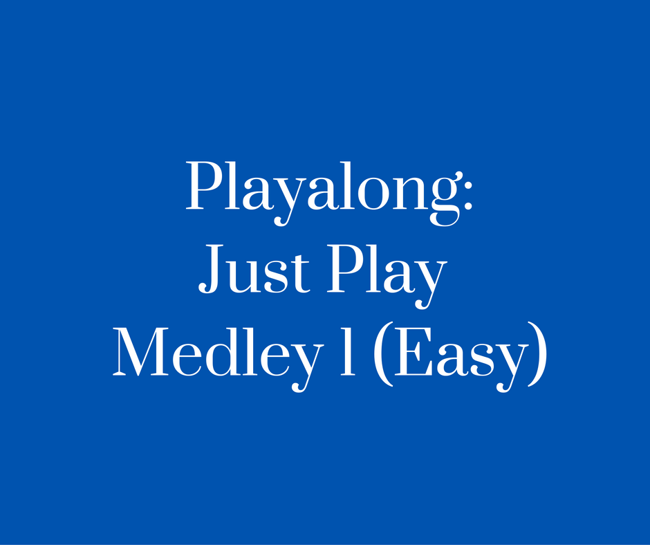 Playalong- Just Play Medley 1 (Easy)