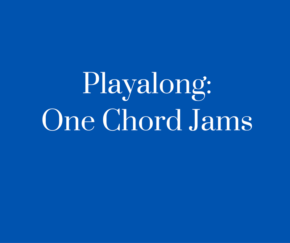 Playalong- One Chord Jams
