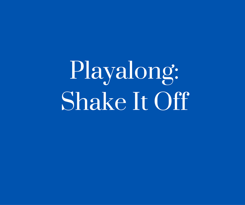 Playalong- Shake It Off