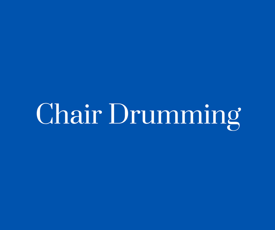 Chair Drumming