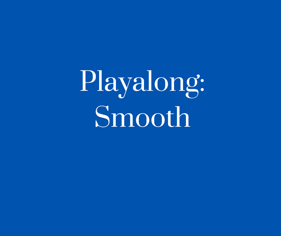 Playalong- Smooth
