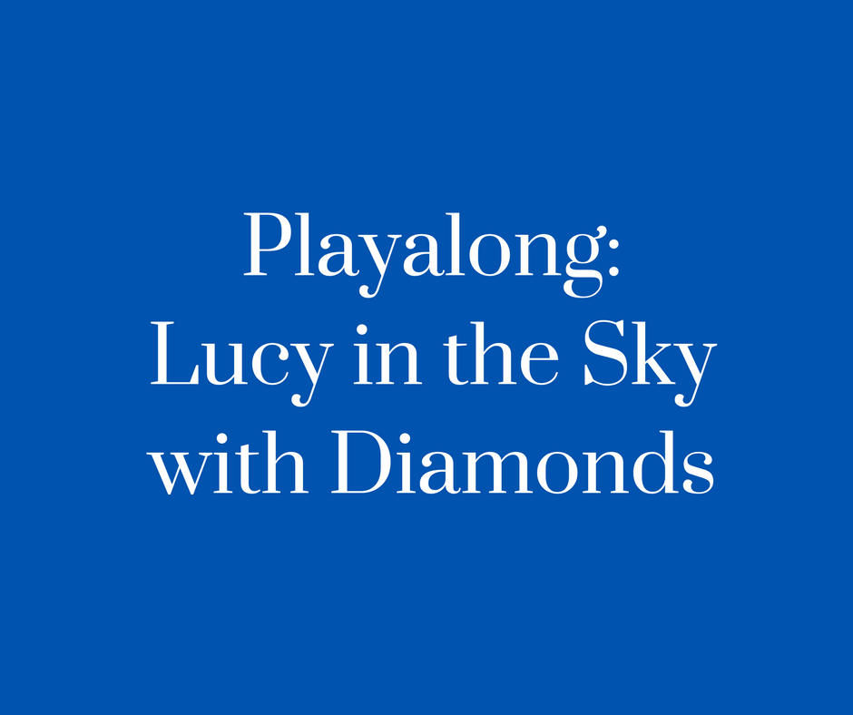 Playalong_Lucy in the Sky