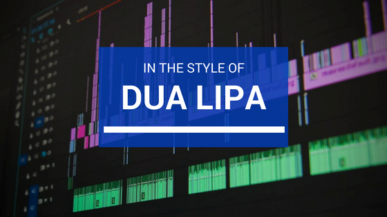 In The Style of…Dua Lipa