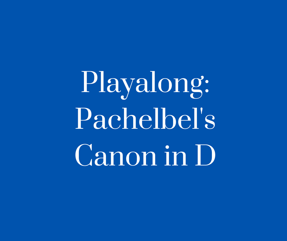 Playalong_Pachelbel's Canon Cover