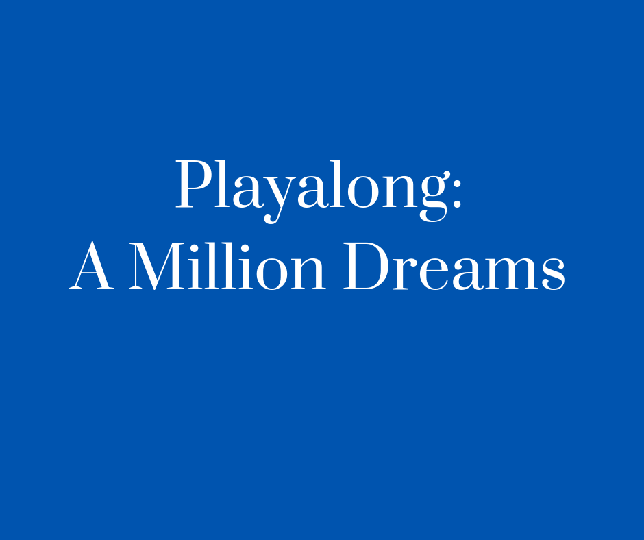 Playalong_A Million Dreams